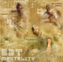 BDT MENTALITY