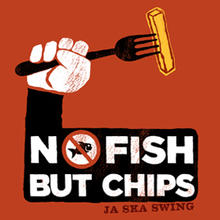 NO FISH BUT CHIPS