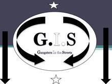 G.I.S Gansters In the Street
