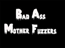 Badass Motherfuzzers