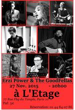 Erzi Pôwer & The GoodFellas