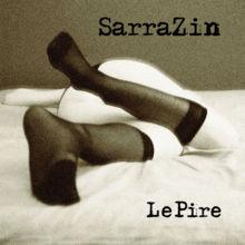 Sarrazin Le Pire