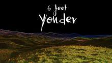 6 feet yonder