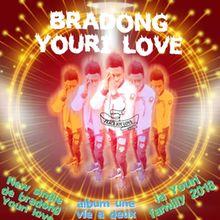 Bradong Youri love