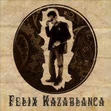 Félix Kazablanca
