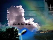Death By Plane