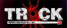 Le groupe TRocK n'a Ni dieux, maîtres, juste passionné d'Harley, Cars US, moto & de Rock n' Roll , A&R :)