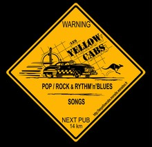 "Les YELLOW CABS --- Pop - Rock & Rythm ""n"" Blues Songs"