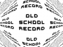 Old School Record