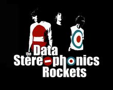 the Data Stereophonics Rockets