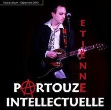 """Etienne - Album """"Partouze Intellectuelle"""""""