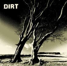 D.I.R.T.