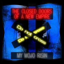 My Mojo Risin