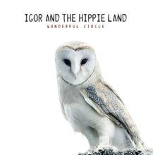 IGOR AND THE HIPPIE LAND (IATHL)