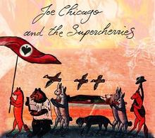 Joe Chicago & The Supercherries
