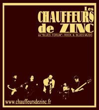 "LES CHAUFFEURS DE ZINC ex ""Blues Forum"""