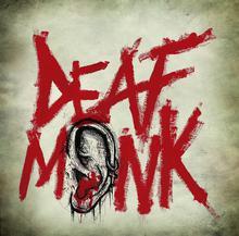 Deaf Monk